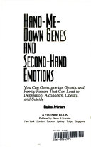 Hand me-down genes and second-hand emotions: you can overcome the ...