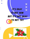 It s Okay to Not Now But It s Not Okay to Not Try Book