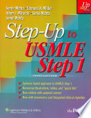 Step-up to USMLE Step 1  : A High-yield, System-based-review for the USMLE Step 1