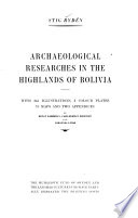 Archaeological Researches in the Highlands of Bolivia Book