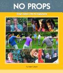 No Props