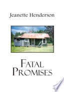 """Fatal Promises"" by Jeanette Henderson"