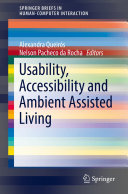 Usability, Accessibility and Ambient Assisted Living