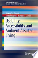 Usability  Accessibility and Ambient Assisted Living