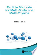 Particle Methods For Multi Scale And Multi Physics Book PDF