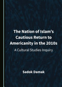 Pdf The Nation of Islam's Cautious Return to Americanity in the 2010s