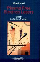 Basics of Plasma Free Electron Lasers