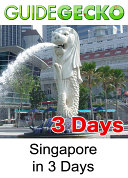 Singapore in 3 Days