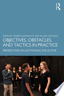 Objectives  Obstacles  and Tactics in Practice
