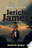 Read Online Jericho James For Free