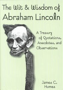 The Wit   Wisdom of Abraham Lincoln