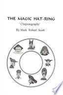 The Magic Hat-Ring (Chapeaugraphy)