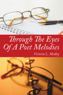 Through The Eyes Of A Poet Melodies ebook