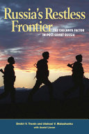 Russia's Restless Frontier