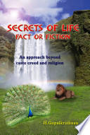 SECRETS OF LIFE Fact or Fiction