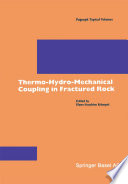 Thermo Hydro Mechanical Coupling in Fractured Rock