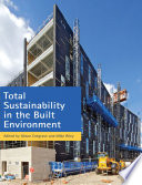 Total Sustainability In The Built Environment Book PDF