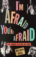 I m Afraid  You re Afraid