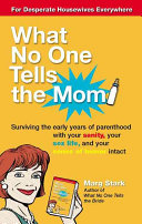 What No One Tells the Mom