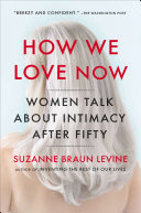 How We Love Now Book