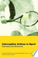 Interceptive Actions In Sport Book PDF