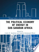 The Political Economy Of Energy In Sub Saharan Africa