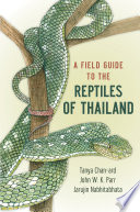 A Field Guide To The Reptiles Of Thailand Book PDF