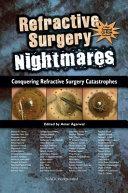 Refractive Surgery Nightmares