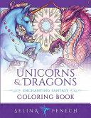 Unicorns and Dragons   Enchanting Fantasy Coloring Book
