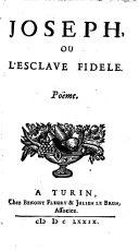 Joseph, ou l'esclave fidele. Poeme