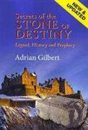 Secrets of the Stone of Destiny