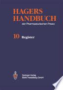 Hagers Handbuch der Pharmazeutischen Praxis  : Register