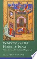 Windows On The House Of Islam