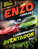 Enzo Ferrari vs  Lamborghini Aventador SVJ
