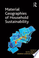 Material Geographies of Household Sustainability Book