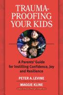Trauma-Proofing Your Kids Pdf/ePub eBook