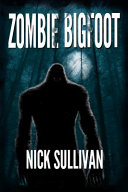 Zombie Bigfoot