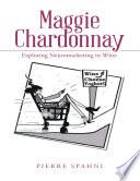 Maggie Chardonnay  Exploring Neuromarketing In Wine