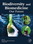 Biodiversity and Biomedicine