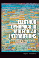 Electron Dynamics in Molecular Interactions