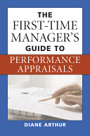 The First-time Manager's Guide to Performance Appraisals