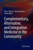 Complementary Alternative And Integrative Medicine In The Community Book PDF