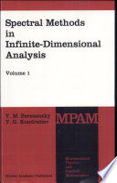 Spectral methods in infinite-dimensional analysis. 1 (1995)