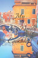 My Italian Family Cookbook