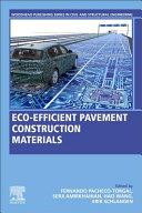 Eco-Efficient Pavement Construction Materials