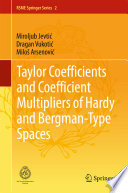 Taylor Coefficients And Coefficient Multipliers Of Hardy And Bergman Type Spaces