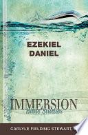 Immersion Bible Studies Ezekiel Daniel