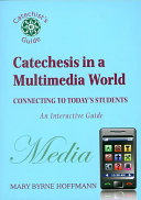 Catechesis in a Multimedia World