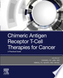 Chimeric Antigen Receptor T Cell Therapies for Cancer E Book