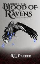 Bathed in the Blood of Ravens [Pdf/ePub] eBook